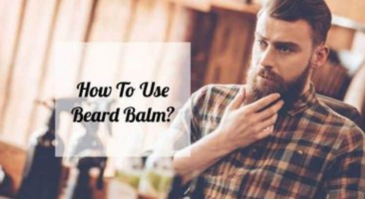 how to use beard balm